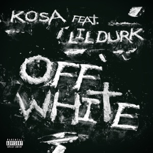 Off White (feat. Lil Durk) - Single