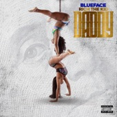 Blueface - Daddy (feat. Rich The Kid)