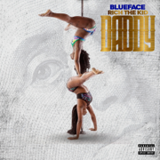 Daddy (feat. Rich The Kid) - Blueface - Blueface