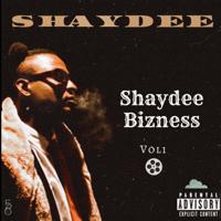 Download Mp3 Shaydee - Shaydee Bizness, Vol. 1