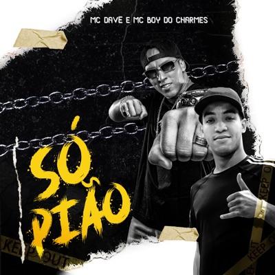 Só Pião - Single - MC Boy do Charmes
