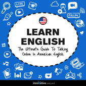 Learn English: The Ultimate Guide to Talking Online in American English (Unabridged)