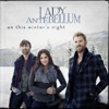 Lady Antebellum - Christmas (Baby Please Come Home)