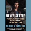 Marty Smith - Never Settle  artwork