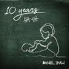 Daniel Shaw - 10 Years