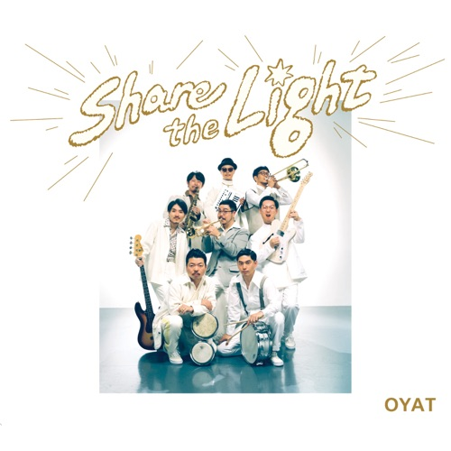 OYAT – Share the Light