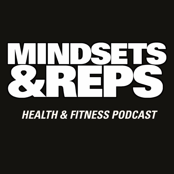 Mindsets and Reps