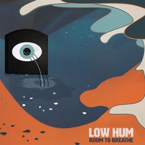 Low Hum - Room to Breathe