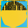 The Brighter the Light - The Juan MacLean