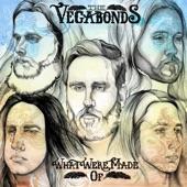 The Vegabonds - Blood to Roam