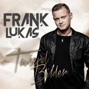 Tausend Bilder - Frank Lukas - Frank Lukas