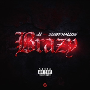 J.I the Prince of N.Y - Brazy feat. Sleepy Hallow