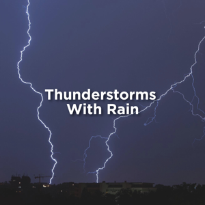 Thunderstorm & Thunderstorm Sound Bank - Thunderstorm with Rain