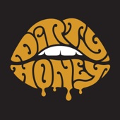 Dirty Honey - When I'm Gone