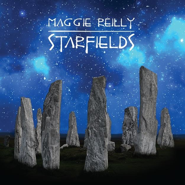 Starfields / Maggie Reilly