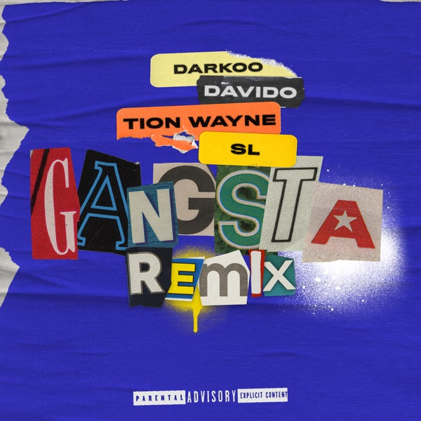 Gangsta (feat. Davido, Tion Wayne & SL) [Remix] - Single