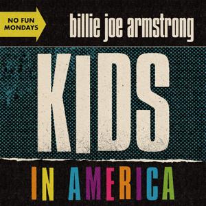 ビリー・ジョー・アームストロング - Kids in America