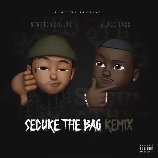 Secure the Bag (Remix) [feat. Blacc Zacc] - Single