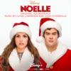 Noelle - Official Soundtrack
