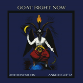 [Download] Goat Right Now (feat. Anthonyxjohn) MP3