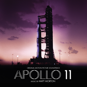 Apollo 11 (Original Motion Picture Soundtrack) - Matt Morton