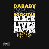 DaBaby - ROCKSTAR feat.Roddy Ricch [BLM REMIX]