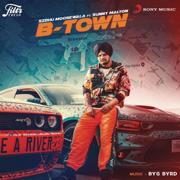 B-Town (feat. Sunny Malton) - Sidhu Moose Wala - Sidhu Moose Wala
