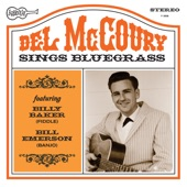 Del McCoury - Roll In My Sweet Baby'sarms
