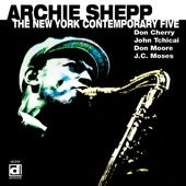 Archie Shepp - When Will The Blues Leave