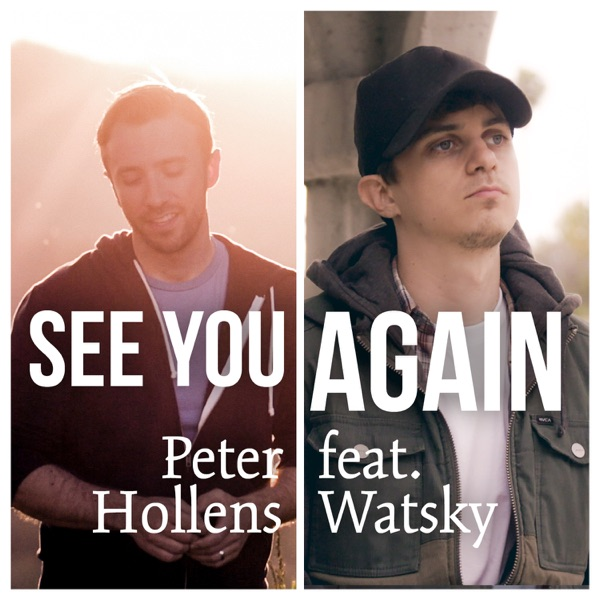 See You Again (feat. Watsky) - Single