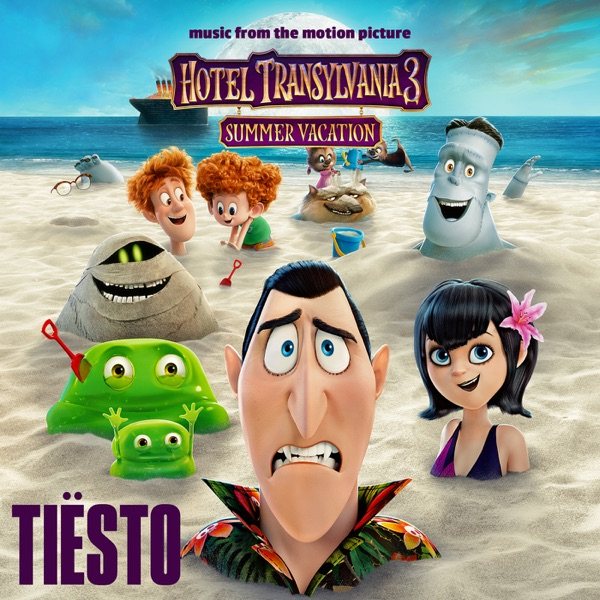 Hotel Transylvania 3 (Music from the Motion Picture) - Single