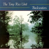 The Tony Rice Unit - Backwaters