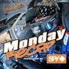 The Monday Recap - Dirty Mo Media