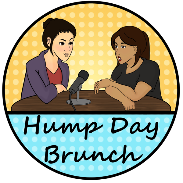 hump day brunch podcast episode 25 2018 recap my personal rh podcasts apple com