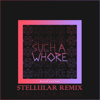 Jvla - Such a Whore (Stellular Remix) artwork