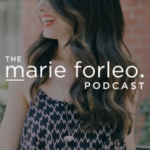 The Marie Forleo Podcast