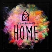 Home (feat. Nico Santos) [Alle Farben Remix]