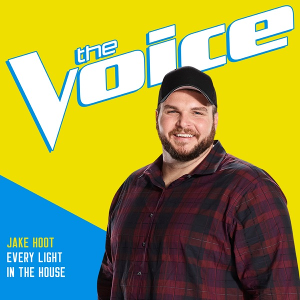 Every Light In the House (The Voice Performance) - Single