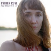 Esther Rose - Only Loving You