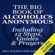 Bill Wilson & Aaron Cohen - The Big Book of Alcoholics Anonymous (Including 12 Steps, Guides & Prayers ) (Unabridged)