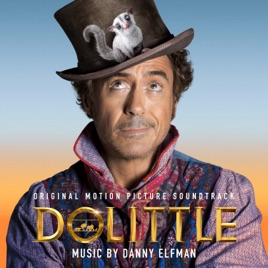 Danny Elfman – Dolittle (Original Motion Picture Soundtrack) [iTunes Plus M4A]