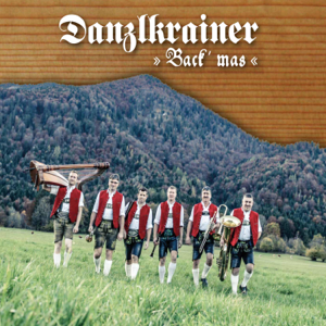 Danzlkrainer - Back' mas