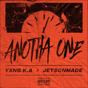 YXNG K.A & JetsonMade - Anotha One