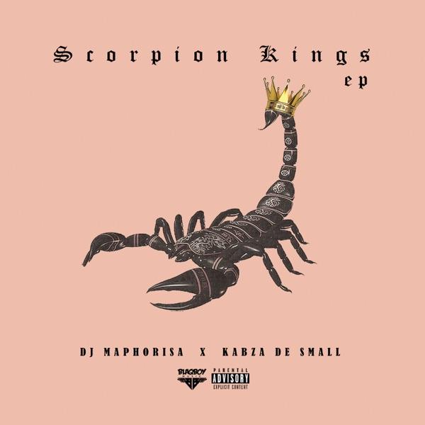 DJ Maphorisa x Kabza De Small - Scorpion Kings