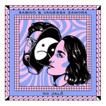 Sabino & Vanessa Zamora - No Jaló