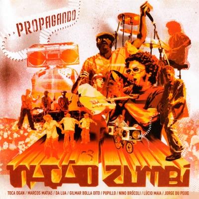 Propagando, Vol. 1 (Ao vivo) - Nação Zumbi