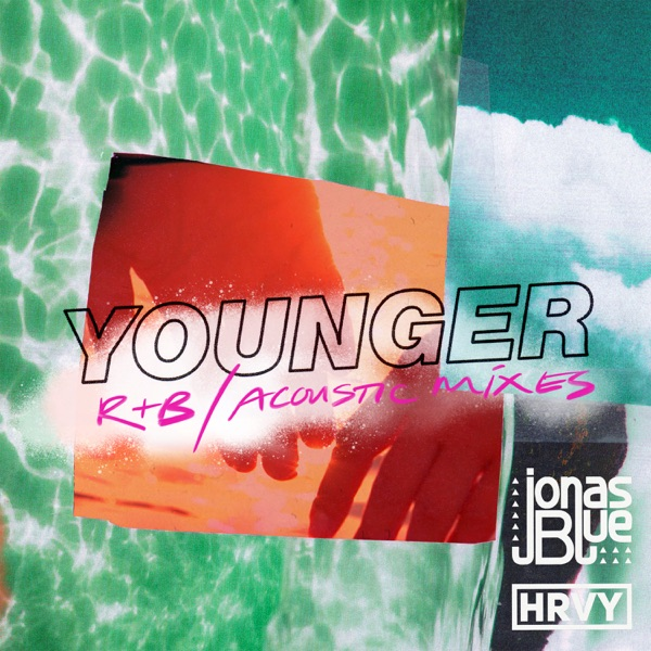 Younger (R&B / Acoustic Mixes) - Single