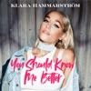 You Should Know Me Better by Klara Hammarström iTunes Track 1