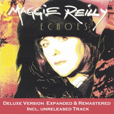 Echoes (Deluxe Version Remastered) - Maggie Reilly