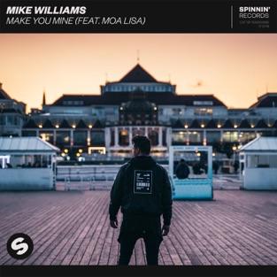 Mike Williams – Make You Mine (feat. Moa Lisa) – Single [iTunes Plus AAC M4A]